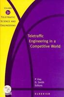 Teletraffic Engineering in a Competitive World : Proceedings of the In-ExLibrary