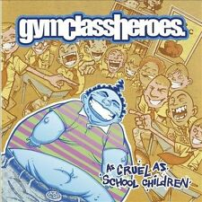 As Cruel as School Children Clean Edited Gym Class Heroes CD 2006 New Free Track