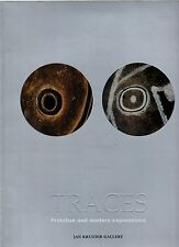 JAN KRUGIER GALLERY TRACES PRIMITIVE & MODERN EXPRESSIONS CATALOGUE PB 2001