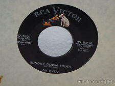 "DEL WOOD Sunday Down South/Shortcake 7"" 45 RCA 47-7421 VG+ vinyl"