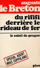 Du RIFIFI derrière le rideau de fer - Le soleil de Prague // Auguste LE BRETON