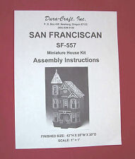 Dura-Craft  *SAN FRANCISCAN* SF-557  Dollhouse Instructions