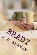 Brady by J. Beaver (2014, Paperback)