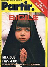 Partir - N°44 - Juin 1978 - Sicile Tarasques Azrou maroc Mexique Pays d'oc