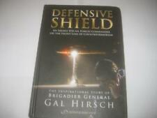 Defensive Shield: An Israeli Special Forces Commander on the Front Line of Count