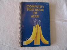 ATARI BOOK Compute's Frist Book of Atari 1981 - WEALTH OF INFO FOR 400/800 Atari