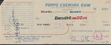 Topps Chewing Gum Processed Check To Dick Howser Signed Edward Shorin *5703