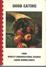 * BERKLEY MA 1980 GOOD EATING COOK BOOK * CONGREGATIONAL CHURCH * MASSACHUSETTS