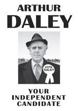 Arthur Daley Minder Political Campaign Vote for Daley POSTER