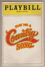 """Playbill   """"Play Me A Country Song""""  PREVIEW  1982  FLOP   Broadway   PHOTOS"""