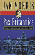 NEW Pax Britannica: Climax of an Empire by Jan Morris