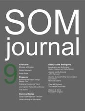 SOM Journal 9 by MacKeith, Peter, Frampton, Kenneth, Monchaux, Thomas De | Paper