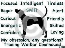 Treeing Walker Coonhound Dog My Obsession,Questions? T-shirt size color