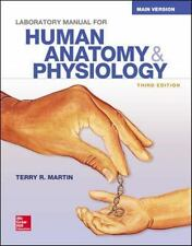 Laboratory Manual for Human Anatomy and Physiology by Terry Martin (2015,...