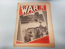 The War Illustrated No. 47 Vol 3 1940 Sudan Kenya Rotterdam Oil