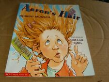 Aaron's Hair by Robert Munsch,Large Sc Book,Good-Shape,2000.