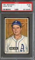 1951 BOWMAN #192 HANK WYSE PSA 7 (RC) SENATORS *DS10265