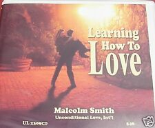 """Malcolm Smith """"Learning How to Love"""" 6 hrs cds"""