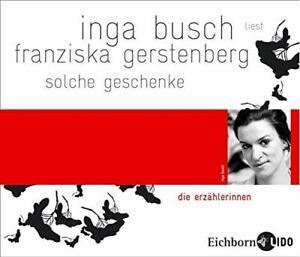 Inga Busch-Franziska Gerstenberg Solche Geschenke CD NEU OVP