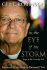 In the Eye of the Storm: Swept to the Center by God, Robinson, Gene, 1596270888,