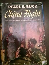 China Flight by Pearl S Buck 1945