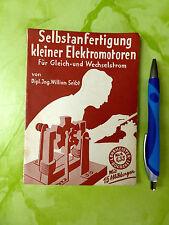 Selbstanfertigung Betrieb kleiner Elektromotoren Lehrmeister Bücher 699