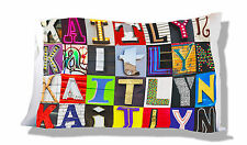 Personalized Pillowcase featuring KAITLYN in photo of actual sign letters