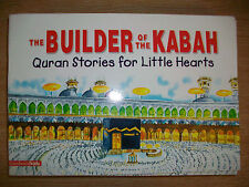 The Builder of the Kabah - Quaran Stories For Little Hearts/Kids - BOX041