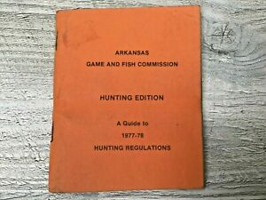 1977-78 Arkansas Game and Fish Commission Hunting Regulations Booklet