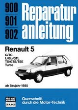 Reparaturanleitung Renault 5 C,TC,L, GL, GTL, TS, GTS, TSE, Turbo - ab 1985!