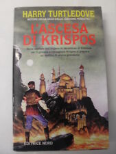 TURTLEDOVE L'ASCESA DI KRISPOS ED. NORD 1998