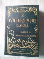 LE PETIT FRANCAIS ILUSTRE Paris 1901  2 Semestre siglo XX Historico Coleccion
