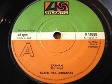 """BLACK OAK ARKANSAS - TAXMAN  7"""" VINYL"""