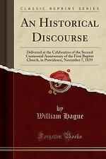 An Historical Discourse: Delivered at the Celebration of the Second Centennial A