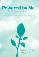 Powered by Me for Educators Pre-K to 12 by Sherianna Boyle (Hardcover, 2012)