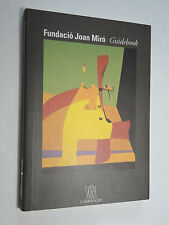 Fundacio Joan Miro Guide -English Language – Paperback, 2002