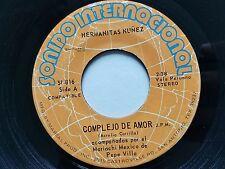 """HERMANITAS NUNEZ - Complejo De Amor / Quedate 1973 LATIN MARIACHI Ranchera 7"""""""