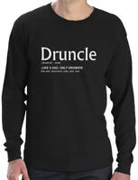 Funny Gift For Uncle - Druncle Drunk Uncle Long Sleeve T-Shirt
