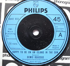 "DEMIS ROUSSOS - Happy To Be On An Island In The Sun - Ex Con 7"" Single 6042 033"