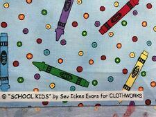 Crayons  toss cotton quilt fabric School kids by Sev Ickes Evans Clothworks BTHY