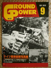 GERMAN TANK TROOPS IN PHOTO, GROUND POWER MAGAZINE #232 Galileo Publishing Japan