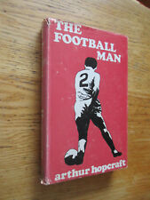 The football man. People & passions in soccer HOPCRAFT 1970