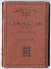 Dettagli su  Manuale HOEPLI Muller Rajna LOGARITMI 1918 LEGGI BENE