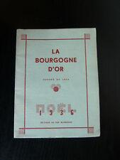 La Bourgogne d'Or - Noël 1936 -bois gravés-poésie-peintres bourguignons-Rochette