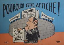 """""""IMPRIMERIE CHAIX EN OCCUPEE DEPUIS 11 MOIS"""" Affiche originale entoilée CGT 1976"""