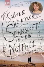 Sehnsucht ist ein Notfall von Sabine Heinrich (2015, Taschenbuch)