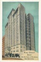 NEW YORK CITY - King Edward Hotel (44th Street East of Broadway)