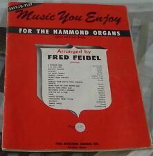 Music You Enjoy, For the Hammond Organs, 1957 VINTAGE MUSIC BOOK