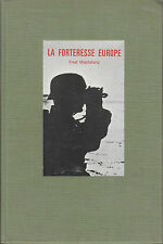 "Livre Guerre 39/45 ""  La Forteresse Europe "" Fred Majdalany ""  ( No 1042 ) Book"