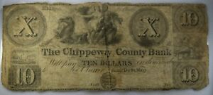 1800's $10 Chippeway County Bank Currency Obsolete Note Michigan Authentic G340